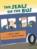 The Seals on the Bus