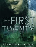 The First Twenty