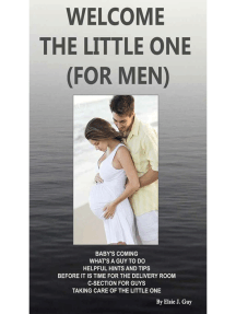 Welcome The Little One (For Men)