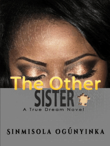 The Other Sister (A True Dream novel)
