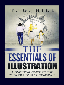 """The Essentials of Illustration: """"A Practical Guide to the Reproduction of Drawings"""""""