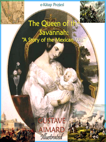 """Queen of the Savannah: """"A Story of the Mexican War"""""""