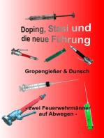 Doping, Stasi und die neue Führung