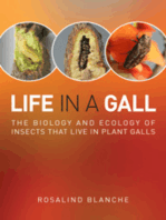 Life in a Gall: The Biology and Ecology of Insects that Live in Plant Galls
