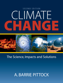 Climate Change: The Science, Impacts and Solutions
