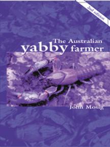 The Australian Yabby Farmer