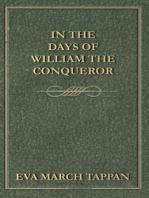 In the Days of William the Conqueror