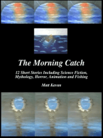 The Morning Catch