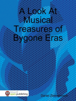 A Look At Musical Treasures of Bygone Eras