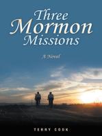 Three Mormon Missions