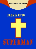From Man to... Superman