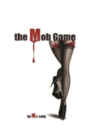 The Mob Game