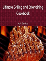 Ultimate Grilling And Entertaining Cookbook