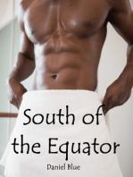 South of the Equator