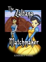 The Zaltana Matchmaker