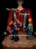 The Man in the Petticoat
