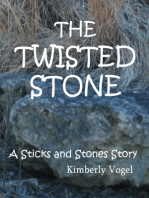 The Twisted Stone