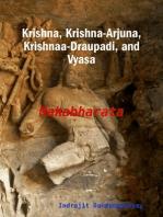 Krishna, Krishna-Arjuna, Krishnaa-Draupadi, and Vyasa