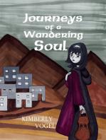 Journeys of a Wandering Soul