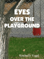 Eyes Over the Playground