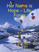 Her Name is Hope – Life Force