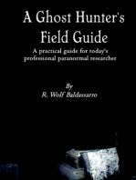 A Ghost Hunter's Field Guide