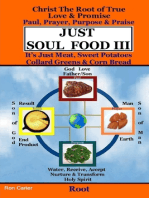 Just Soul Food III - Root Paul, Prayer, Purpose, Praise