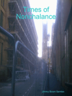 Times of Nonchalance