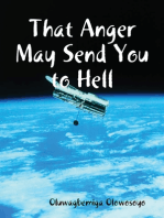 That Anger May Send You to Hell