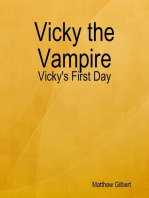 Vicky the Vampire - Vicky's First Day