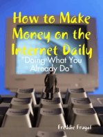 How to Make Money on the Internet Daily