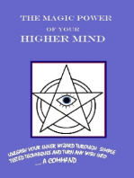 The Magic Power of Your Higher Mind