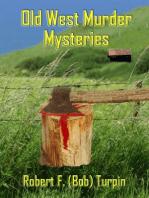 Old West Murder Mysteries