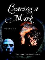 Leaving a Mark