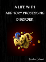 A Life With Auditory Processing Disorder
