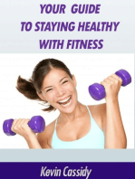 Your Guide to Staying Healthy With Fitness