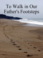 To Walk in Our Fathers Footsteps