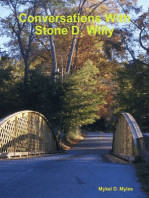Conversations With Stone D. Willy