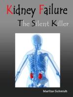 Kidney Failure the Silent Killer