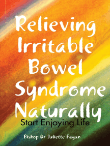 Relieving Irritable Bowel Syndrome Naturally