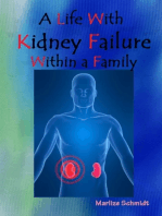 A Life With Kidney Failure Within a Family