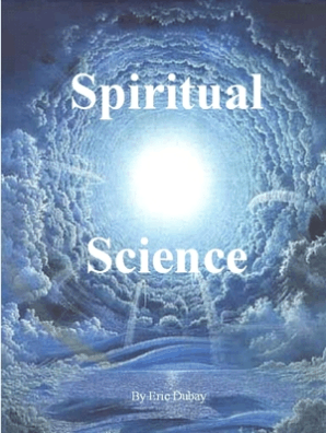 Spiritual Science by Eric Dubay - Read Online