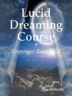 Lucid Dreaming Course - Empower Your Life!