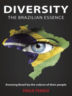 Diversity the Brazilian Essence: Knowing Brazil By the Culture of Their People