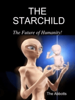 The Starchild - The Future of Humanity!