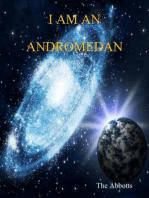 I Am an Andromedan