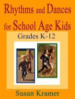 Rhythms and Dances for School Age Kids