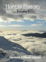 Honest History - Volume 1