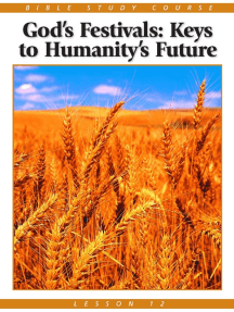Bible Study Lesson 12 - God's Festivals: Keys to Humanity's Future