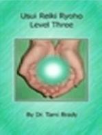 Usui Reiki Ryoho- Level Three